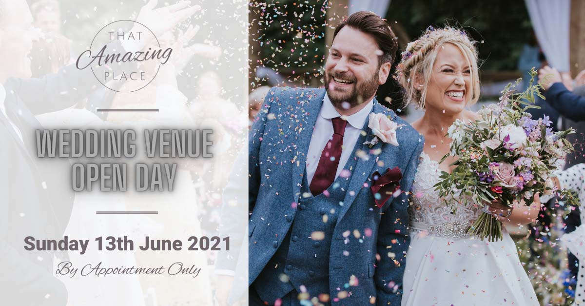 That Amazing Place Wedding Venue Open Day June 13th 2021